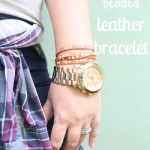 the one with a DIY 'beaded' leather bracelet